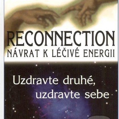 Mé zkušenosti s Reconnectivním léčením