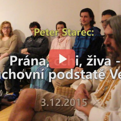 Peter Starec: Prána, čchi, živa – O duchovní podstatě Vesmíru