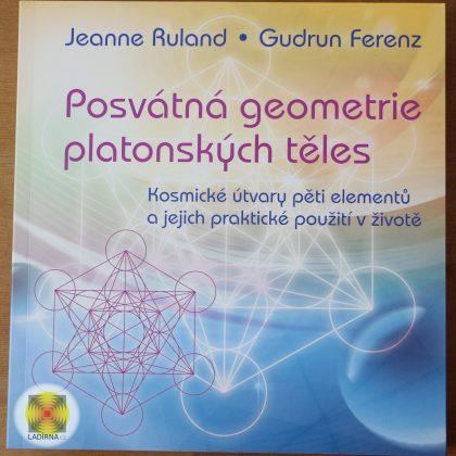 Jeanne Ruland a Gudrun Ferenz: Posvátná geometrie platonských těles - přední strana obálky