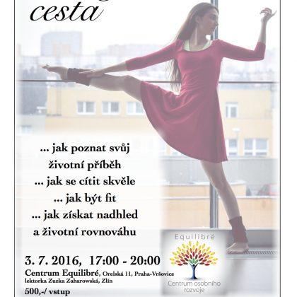 Zuzka Zaharowská: Tanec jako cesta