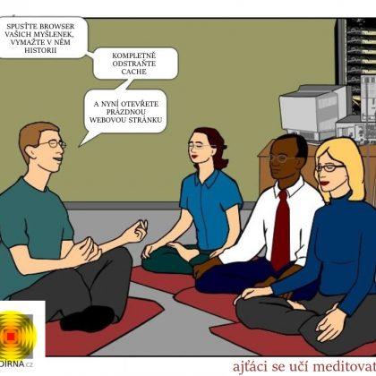 Vtip: Ajťáci se učí meditovat…
