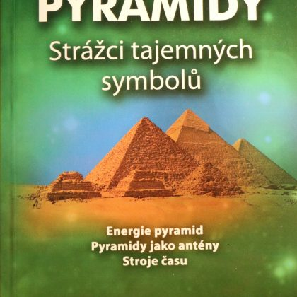 Vladimír Babanin: Pyramidy - Strážci tajemných symbolů