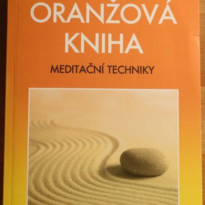 OSHO: Oranžová kniha - meditační techniky