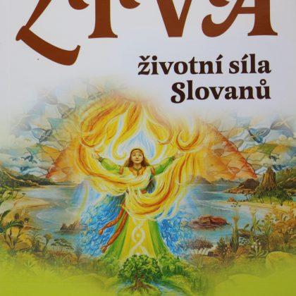Vladimír Kurovskij: ŽIVA - životní síla Slovanů