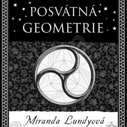 Miranda Lundyová: Posvátná geometrie