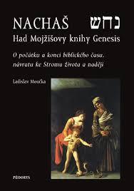Ladislav Moučka: Nachaš - Had Mojžíšovy knihy Genesis