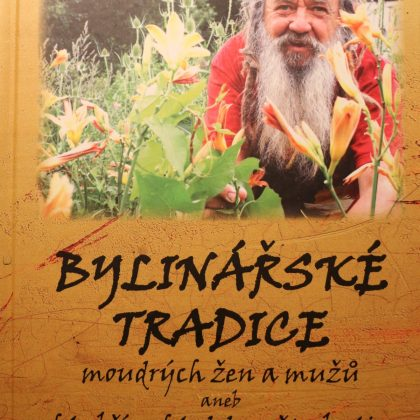 Wolf-Dieter Storl: Bylinářské tradice moudrých žen a mužů