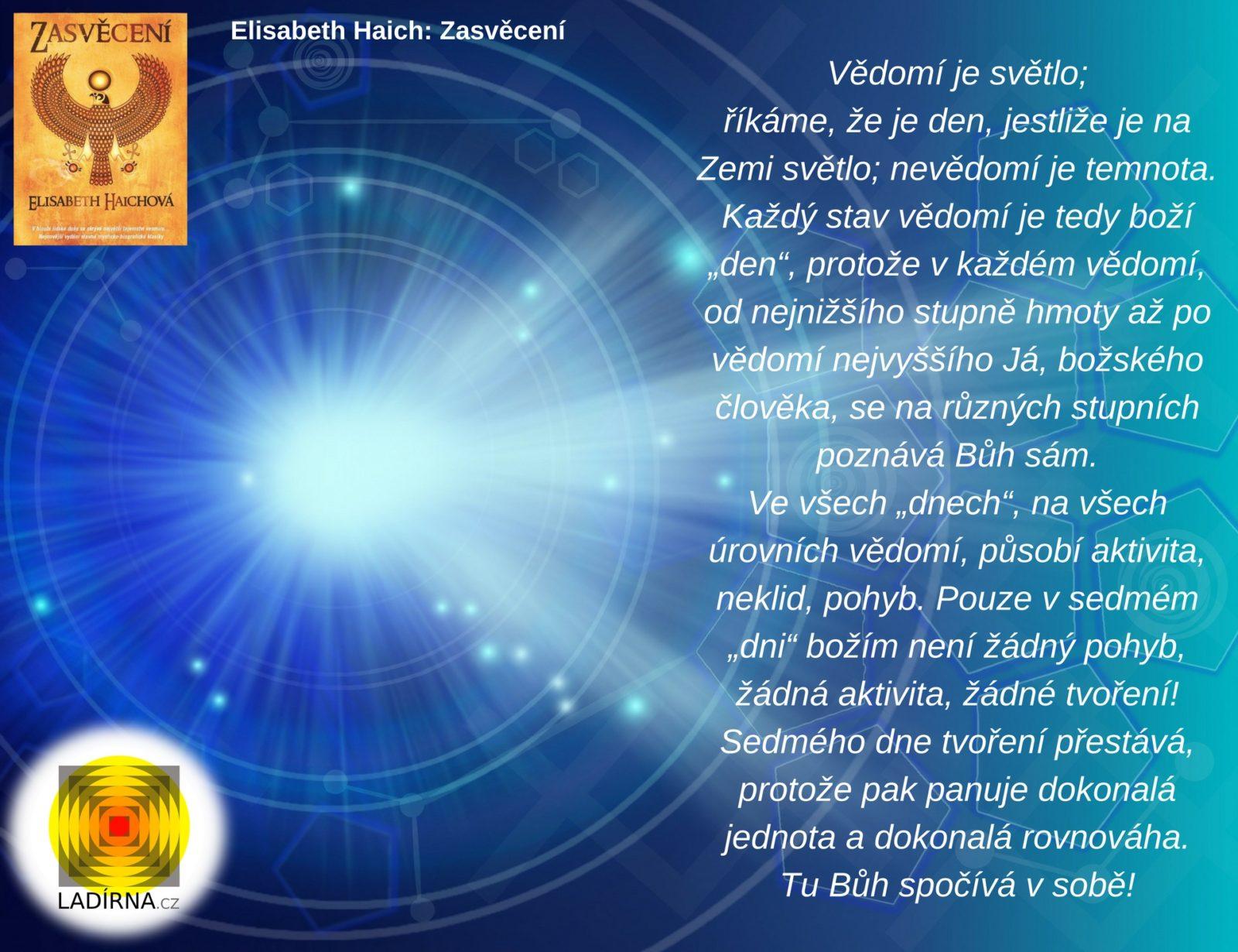 Citát z knihy Elisabeth Haichové: Zasvěcení