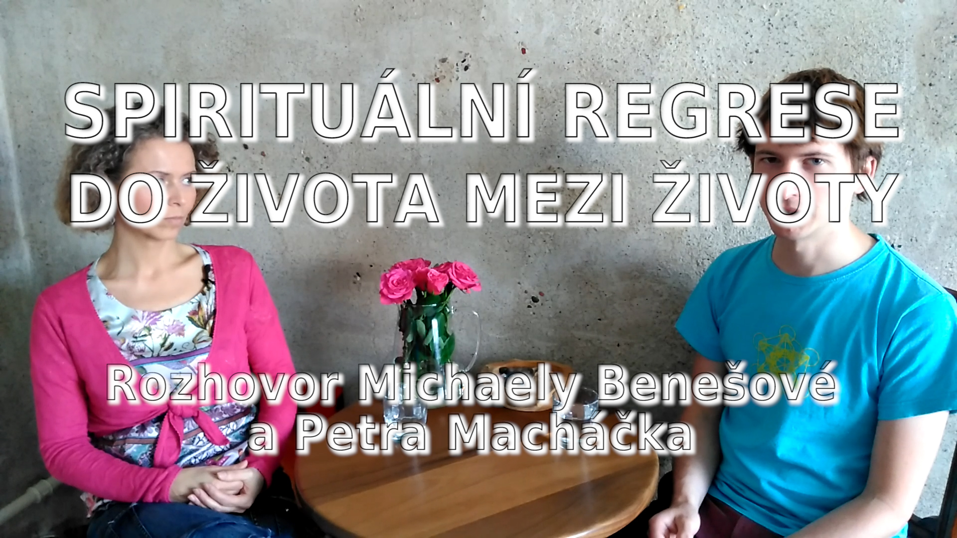 Rozhovor s Michaelou Benešovou o Spirituální regresi do života mezi životy