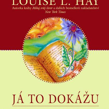 Louise L. Hay: Já to dokážu
