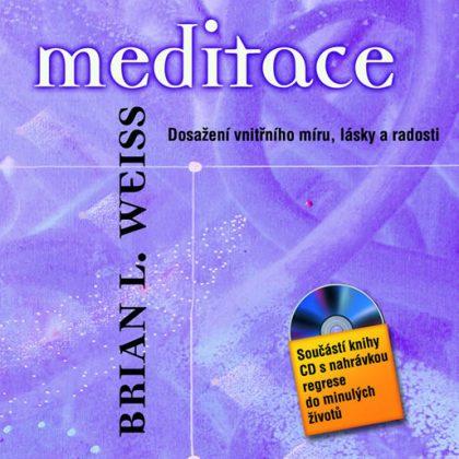 Brian L.Weiss: Meditace-(dosažení vnitřního míru,lásky a radosti) + CD